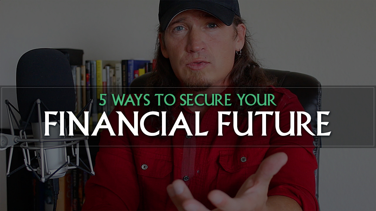 5 Ways to Secure Your Financial Future (Video)